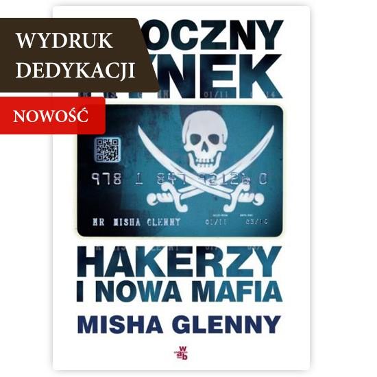 Mroczny rynek. Hakerzy i nowa mafia, książka z dedykacją